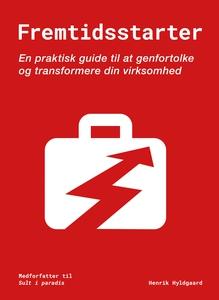 Fremtidsstarter (e-bog) af Henrik Hyl