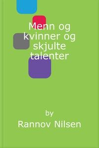 Menn og kvinner og skjulte talenter (ebok) av