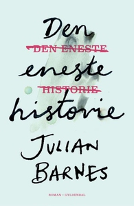 Den eneste historie (lydbog) af Julia