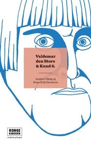 Kongerækken: Valdemar Den Store & Knu