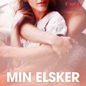 Min elsker – erotiske noveller