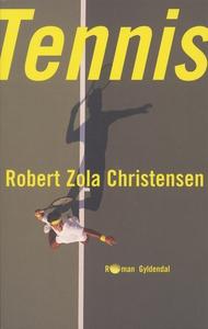 Tennis (e-bog) af Robert Zola Christe