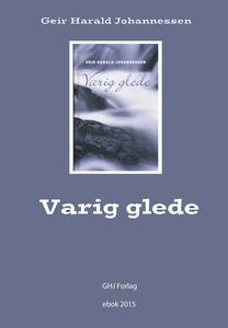 Varig Glede (ebok) av Geir Harald Johannessen