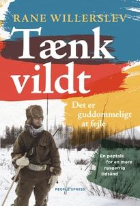 Tænk vildt (e-bog) af Rane Willerslev