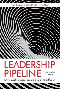 Leadership pipeline (e-bog) af Jim No