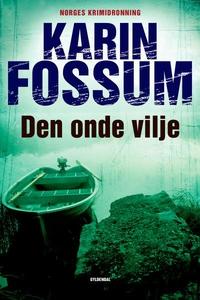 Den onde vilje (lydbog) af Karin Foss