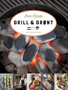 Grill & Grønt (e-bog) af Anne Hjernøe