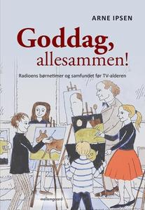 Goddag, allesammen! (e-bog) af Arne I
