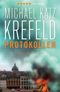 Protokollen (e-bog) af Michael Katz Krefeld