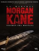 Morgan Kane 62: Tigeren fra Montana
