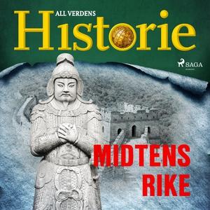 Midtens rike (lydbok) av All verdens  histori