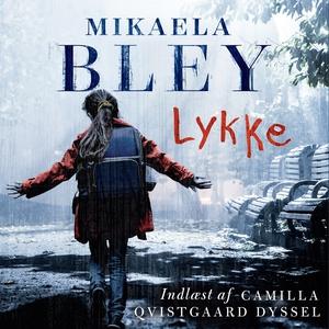 Lykke (lydbog) af Mikaela Bley
