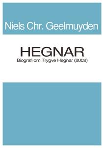 Hegnar (ebok) av Niels Chr. Geelmuyden