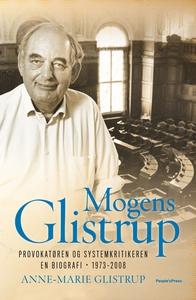 Mogens Glistrup (e-bog) af Anne-Marie