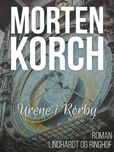 Urene i Rørby (e-bog) af Morten Korch
