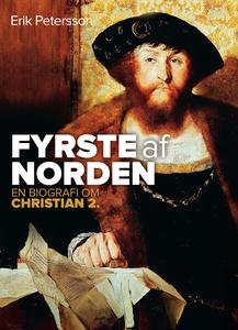 Fyrste af Norden (e-bog) af Erik Pete