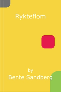 Rykteflom (ebok) av Bente Sandberg