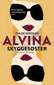 Alvina 1 - Skyggesøster (e-bog) af Ch