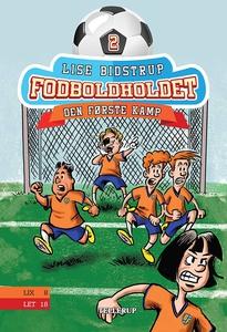 Fodboldholdet #2: Den første kamp (e-