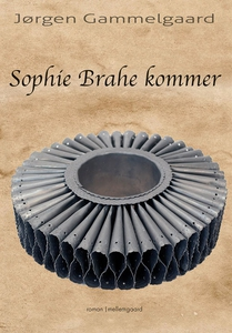 Sophie Brahe kommer (e-bog) af Jørgen