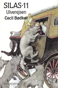 Silas - Ulverejsen (e-bog) af Cecil B