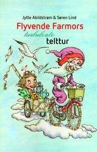 Flyvende farmors turbulente telttur (