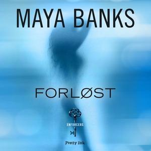 Forløst (lydbog) af Maya Banks