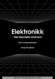 Elektronikk ∼ Det absolutte minimum ∼  Del II
