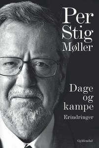 Dage og kampe (e-bog) af Per Stig Møl