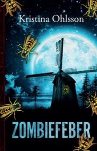 Zombiefeber (1) (e-bog) af Kristina O
