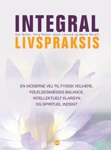 Integral livspraksis (e-bog) af Ken W