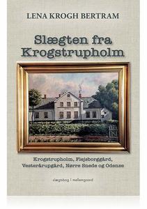 SLÆGTEN FRA KROGSTRUPHOLM (e-bog) af