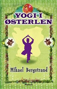 Yogi i Østerlen (e-bog) af Mikael Ber