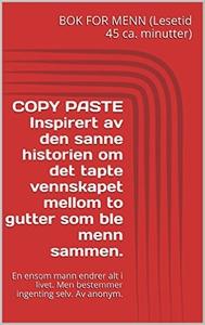 COPY PASTE - tapt kameratskap (ebok) av Tormo