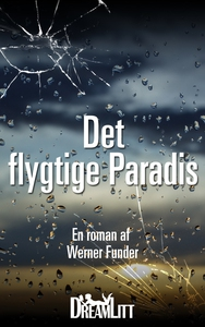 Det flygtige Paradis (e-bog) af Werne