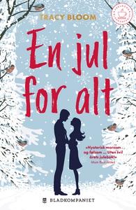 En jul for alt (ebok) av Tracy Bloom