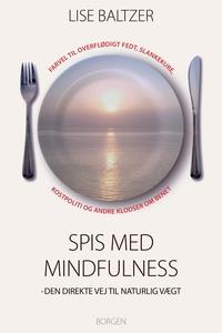 Spis med mindfulness (e-bog) af Lise