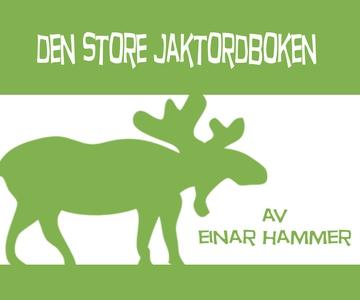 DEN STORE JAKTORDBOKEN (ebok) av Einar Hammer