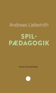 Spilpædagogik (lydbog) af Andreas Lie
