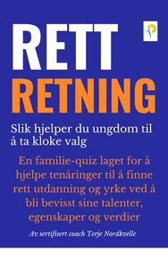 RETT RETNING (ebok) av Terje Nordkvelle