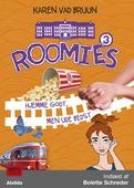 Roomies 3: Hjemme godt, men ude bedst