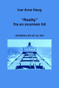 """""""Reality"""" fra en svunnen tid (ebok) av Ivar A"""