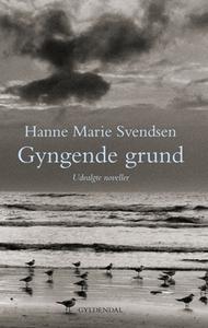 Gyngende grund (e-bog) af Hanne Marie
