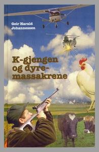 K-gjengen6 og dyremassakrene (ebok) av Geir H