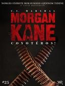 Morgan Kane 25: Coyotéros!