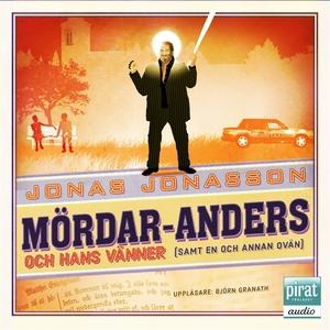 Mördar-Anders och hans vänner (ljudbok) av Jona