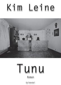 Tunu (lydbog) af Kim Leine