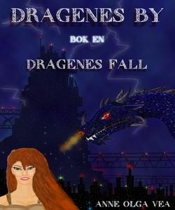 Dragenes by Del 1 (ebok) av Anne Olga Vea