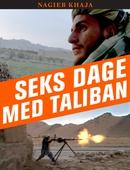 Seks dage med Taliban