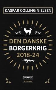 Den danske borgerkrig 2018-24 (e-bog)
